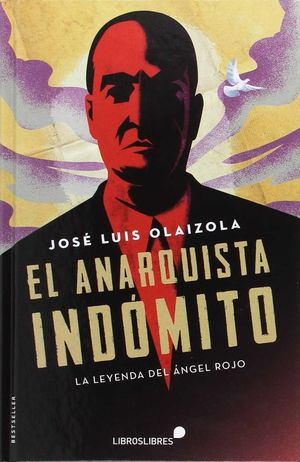 EL ANARQUISTA INDOMITO