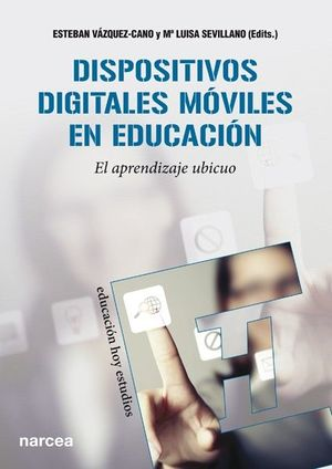 DISPOSITIVOS DIGITALES MOVILES EN EDUCACION