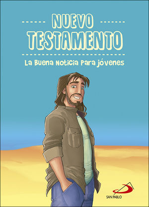 NUEVO TESTAMENTO. LA BUENA NOTICIA PARA JOVENES