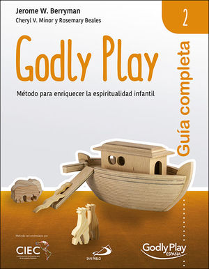 GUÍA COMPLETA DE GODLY PLAY - VOL. 2
