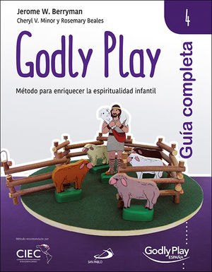 GUIA COMPLETA DE GODLY PLAY - VOL. 4