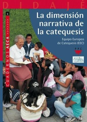 LA DIMENSION NARRATIVA DE LA CATEQUESIS
