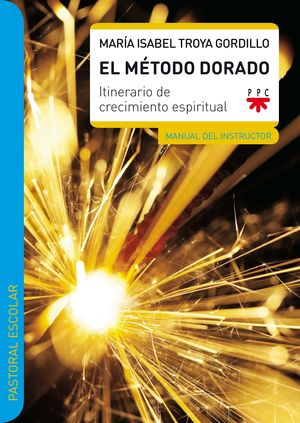 EL METODO DORADO. MANUAL DEL INSTRUCTOR