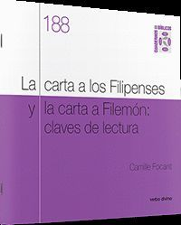 LA CARTA A LOS FILIPENSES Y LA CARTA A FILEMON